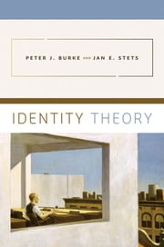 Identity Theory ebook by Peter J. Burke,Jan E. Stets