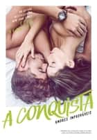 A conquista ebook by Elle Kennedy, Juliana Romeiro