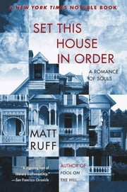 Set This House in Order ebook by Matt Ruff