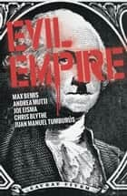 Evil Empire Vol. 2 ebook by Max Bemis, Andrea Mutti, Joe Eisma