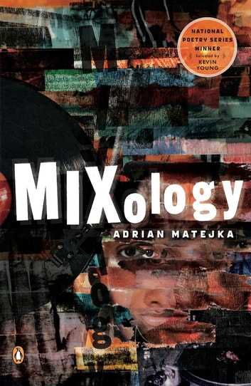Mixology eBook by Adrian Matejka