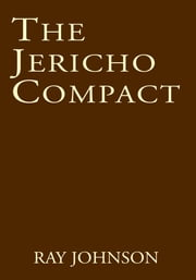 The Jericho Compact ebook by Ray Johnson