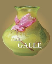 Galle ebook by Émile Gallé