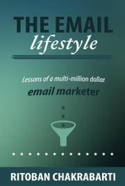 The Email Lifestyle ebook by Ritoban Chakrabarti