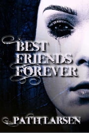 Best Friends Forever ebook by Patti Larsen