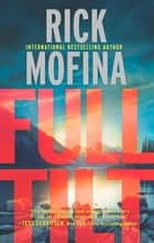 Full Tilt (A Kate Page novel, Book 2) ebook by Rick Mofina