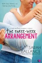 The Three-Week Arrangement ebook by Sarah Ballance