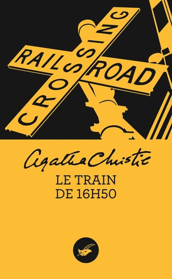 Le train de 16h50 (Nouvelle traduction révisée) ebook by Agatha Christie