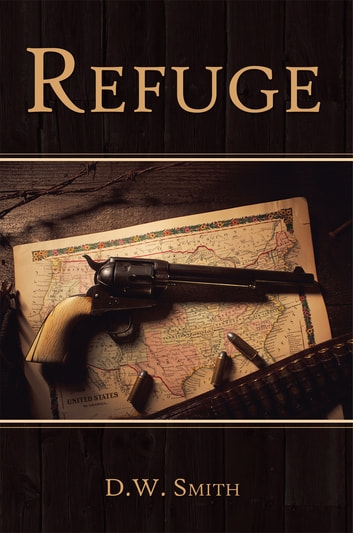 Refuge ebook by D.W. Smith