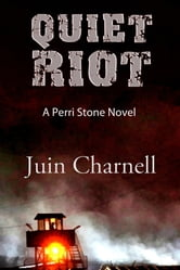 Quiet Riot ebook by Juin Charnell