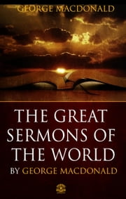 The Great Sermons of George Macdonald ebook by George Macdonald
