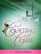 Courting Claire ebook by Kate Collins