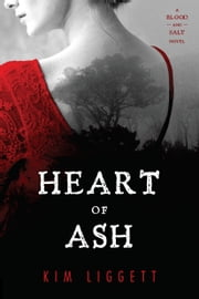 Heart of Ash ebook by Kim Liggett