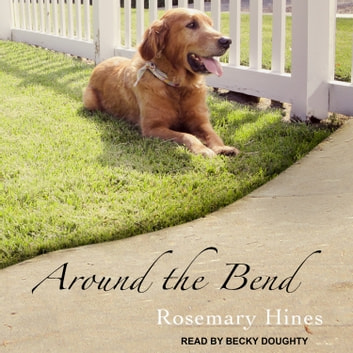 Around the Bend audiobook by Rosemary Hines