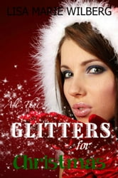 All That Glitters for Christmas ebook by Lisa Marie Wilberg