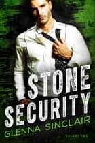 Stone Security - Stone Security, #2 ebook by