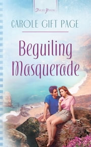 Beguiling Masquerade ebook by Carole Gift Page