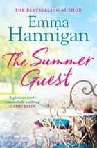 The Summer Guest ekitaplar by Emma Hannigan