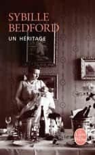 Un héritage ebook by Sybille Bedford