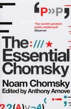 The Essential Chomsky ebook by Noam Chomsky