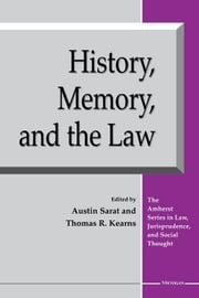History, Memory, and the Law ebook by Sarat, Austin