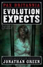 Evolution Expects ebook by Jonathan Green