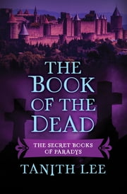 The Book of the Dead ebook by Tanith Lee