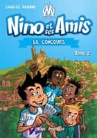 Nino et ses amis - tome 2 Le concours ebook by Pedro Colombo, Davoine