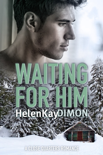 Waiting For Him ebook by HelenKay Dimon