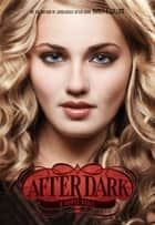 Vamps #3: After Dark ebook by Nancy A. Collins
