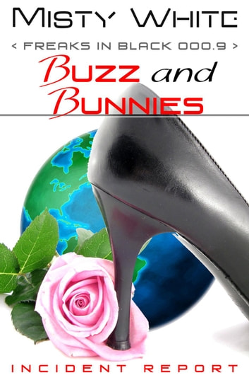 Buzz and Bunnies - Freaks in Black ebook by Misty White
