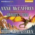 Dragon's Time audiobook by