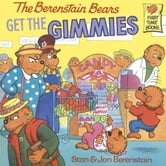 The Berenstain Bears Get the Gimmies ebook by Stan Berenstain,Jan Berenstain