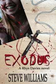 Exodus: A Rhys Davies novel ebook by Steve Williams