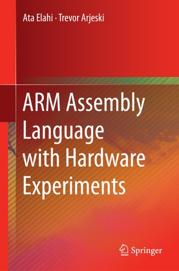 Arm Assembly Language With Hardware Experiments Ebook