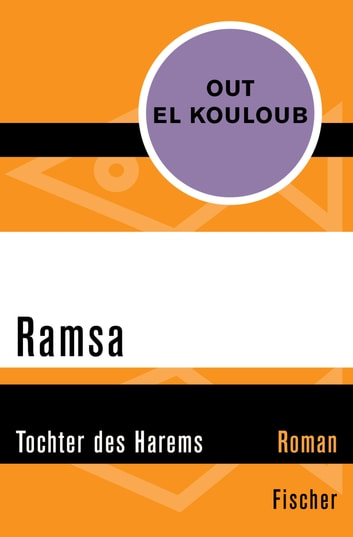 Ramsa - Tochter des Harems ebook by Out el Kouloub