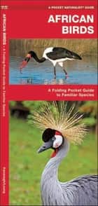 African Birds ebook by James Kavanagh,Raymond Leung,Waterford Press