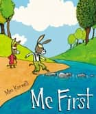 Me First ebook by Max Kornell, Max Kornell