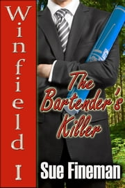 The Bartender's Killer ebook by Sue Fineman