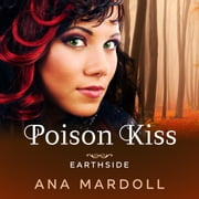 Poison Kiss livre audio by Ana Mardoll