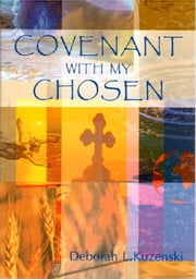 Covenant With My Chosen ebook by Deborah Collins