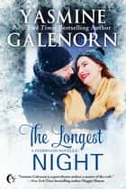 The Longest Night - Starwood ebook by Yasmine Galenorn