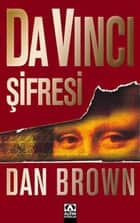 Da Vinci Şifresi ebook by Dan Brown, Petek Demir İncek