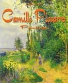Camille Pissarro ebook by Daniel Coenn