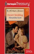 Desert Wedding ebook by Alexandra Scott