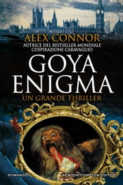 Goya Enigma eBook by Alex Connor