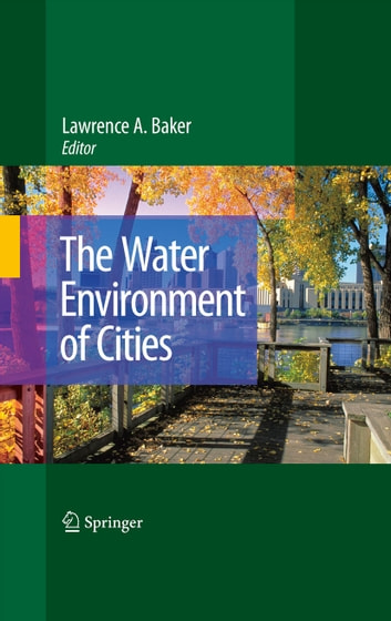 The Water Environment of Cities ebook by