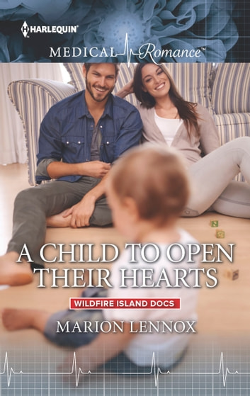 A Child to Open Their Hearts ebook by Marion Lennox