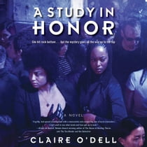 A Study in Honor - A Novel audiobook by Claire O'Dell, Lisa Renee Pitts