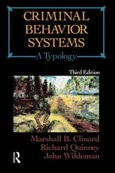 Criminal Behavior Systems - A Typology ebook by Marshall R. Clinard,Richard Quinney,John Wildeman
